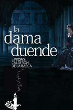 La Dama Duende by Pedro Calderón Pedro Calderón de la Barca (2015, Paperback)