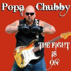 Popa-Chubby-The-Fight-Is-On-CD-MASCOT-IT