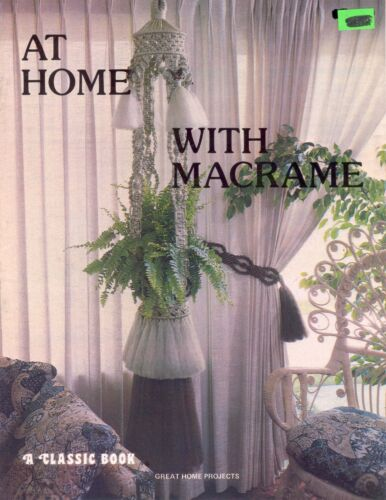 NEW At Home With Macrame A Classic 1979 Craft Book Home PREVIEW PROJECTS