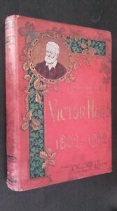 L. F. Meaulle Victor Hugo 1802-1902 Consulta Para La Juvenil 88 Impresión París