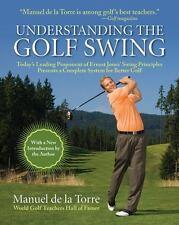 Understanding the Golf Swing: Today's Leading Proponents of Ernest Jones' Swing