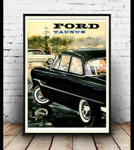 Details about Ford Taunus, Vintage 60's Motorcar advertising poster  reproduction