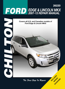 Chilton Workshop Manual Ford Edge /& Lincoln MKX 2007-2013 New Service Repair