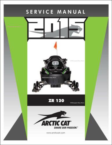 Details about  /Printed Arctic Cat ZR 120 2015 Service Repair Workshop Manual 2260-472