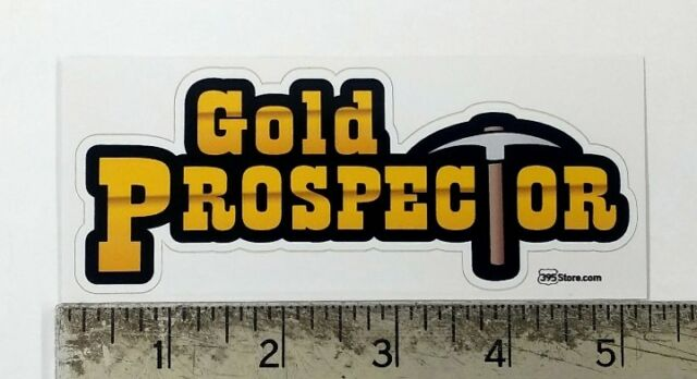 Gold Prospector miner mining sticker decal