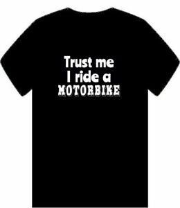 Trust-Me-I-Andar-En-Moto-Mens-camiseta-SML-3XL-Clasico-Moto-Bicicleta