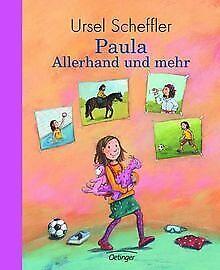 Paula-Allerhand-und-mehr-von-Ursel-Scheffler-Buch-Zustand-gut