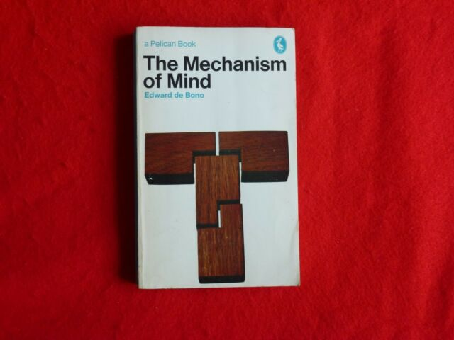 The Mechanism Of The Mind By Edward de Bono (1971)