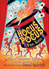Hocus Pocus: A Tale of Magnificent Magicians and Their Amazing Feats by Paul Kieve (Paperback, 2008)