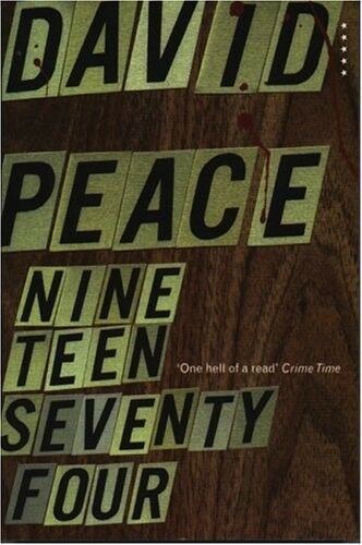 1 of 1 - New, Red Riding Nineteen Seventy Four (The Red Riding Quartet), Peace, David, Bo