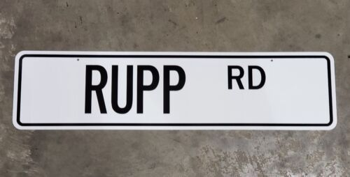 """24/"""" x 6/"""" White with black lettering RUPP Rd Mini Bike Street Sign"""