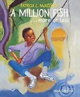 A Million Fish...More Or Less, A by Patricia C. McKissack (Hardback, 2016)