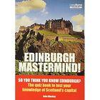 Edinburgh Mastermind by John Mackay, etc. (Paperback, 1987)