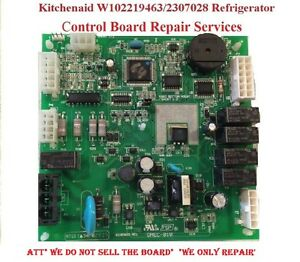 Kitchenaid-Whirlpool-W10219463-Refrigerator-Main-Control-Board-Repair-Services