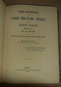 Storia documentata dei corpi militari veneti ...Edoardo Jäger - Bartolameo 1880