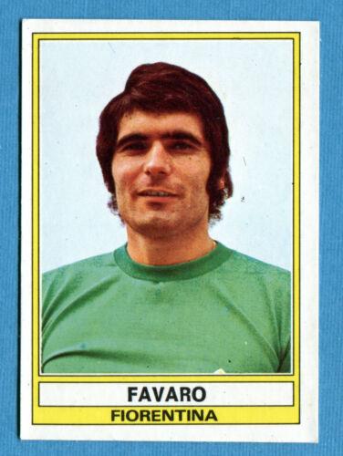CALCIATORI PANINI 1973-74 FAVARO FIORENTINA -New Figurina-Sticker n 90