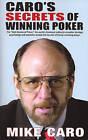 Caro's Secrets of Winning Poker by Mike Caro (Paperback / softback)