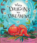 When Dragons are Dreaming by James Mayhew (Hardback, 2009)