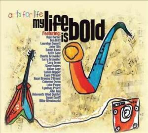 ARTS-FOR-LIFE-ARTS-FOR-LIFE-MY-LIFE-IS-BOLD-DIGIPAK-NEW-CD