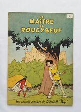 BD Johan & Pirlouit Le maître de Roucybeuf 2 / EO Brochée 1954 / PEYO / DUPUIS