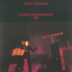 Gary-Numan-Living-Ornaments-039-80-UK-IMPORT-CD-NEW
