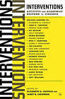 Interventions: Activists and Academics Respond to Violence by Palgrave USA (Paperback, 2004)