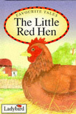 Favourite Tales 04 Little Red Hen by Ladybird