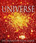 Universe by Iain Nicolson, Philip Eales, Carole Stott, Giles Sparrow, David Hughes, Ian Ridpath, Kevin Tildsley, Robert Dinwiddie, Pam Spence (Hardback, 2005)