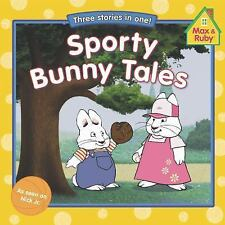 Sporty Bunny Tales (Max and Ruby)
