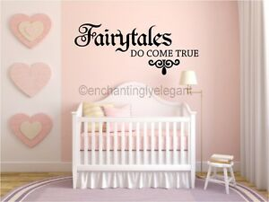 Details About Fairytales Do Come True Vinyl Decal Wall Sticker Words Lettering Nursery Love