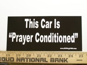 Christian-Bumper-Sticker-Decal-Car-Prayer-Conditioned