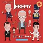 Let's Dress Jeremy!: The Corbyn Cut Out Book. by Nick MacKie (Paperback / softback, 2015)