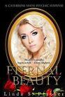 Eternal Beauty by MS Linda S Prather (Paperback / softback, 2013)