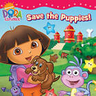 Dora Saves the Puppies by Nickelodeon (Paperback, 2010)