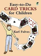 Dover Magic Bks.: Easy-to-Do Card Tricks for Children by Karl Fulves (1989,...