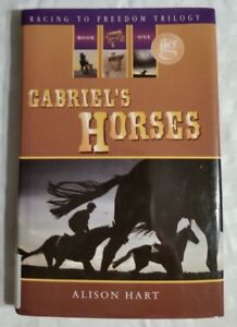 Gabriel-039-s-Horses-by-Alison-Hart-Racing-To-Freedom-Trilogy-Book-One