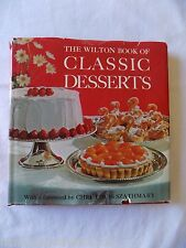 The Wilton Book of Classic Desserts Chef Louis Szathmary 146 Pages 1970