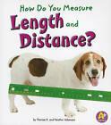 How Do You Measure Length and Distance? by Thomas K Adamson (Paperback / softback, 2011)
