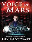 Voice of Mars by Glynn Stewart (CD-Audio, 2016)