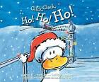 Click, Clack, Ho! Ho! Ho! by Doreen Cronin (CD-Audio, 2016)