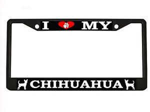 "/""I Love My Chihuahua/"" Chrome Metal Auto License Plate Frame Car Tag Holder"