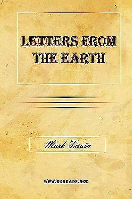 Letters from the Earth by Mark Twain Edited by Bernard