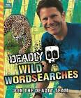 Deadly Wild Wordsearches by Steve Backshall (Paperback, 2015)