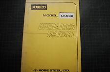 Kobelco Lk500 Wheel Loader Operation Maintenance Manual Operator Rubber Tire Pay