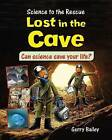 Lost in the Cave by Felicia Law (Paperback / softback, 2015)