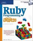 Ruby Programming for the Absolute Beginner by Jerry Lee Ford (Paperback, 2007)