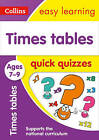 Times Tables Quick Quizzes Ages 7-9 (Collins Easy Learning KS2) by Collins Easy Learning (Paperback, 2017)