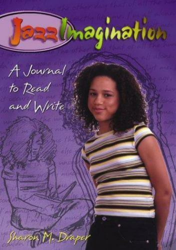 JAZZIMAGINATION: A JOURNAL TO READ AND WRITE By Sharon Draper Hardcover 1999