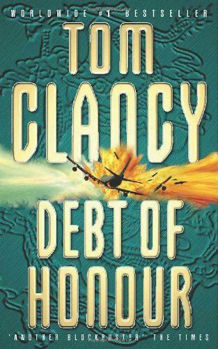 Debt Of Honour : by Clancy, Tom 000647974X The Cheap Fast Free Post