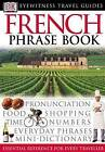 French Phrase Book by DK (Paperback, 1999)